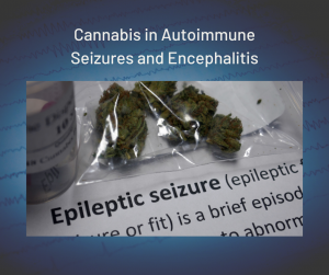 Cannabis in Autoimmune Seizures and Encephalitis fact sheet FB e1604519875504 - Autoimmune Encephalitis Handouts and Fact Sheets
